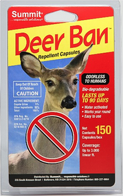 Summit® Deer Ban Capsules 150 Count Pack Groundbreaking Deer Repellent Technology.  Unique Gel-tablet Application provides 100% effective Year-Round Protection from Wildlife Damage!      Contains Predator Urine triggering animal flight response     No Hand Contact with repellent ingredients     Natural and Bio-degradable     Water Activated, does not wash away in rain or snow     90 Day Protection     Odorless to Humans     Easy application, drop capsules around coverage area or place in planters. Add water to activate repellent.     Perfect around gardens and ornamentals  Other repellents contain rotten eggs, garlic, or similar foul smelling substances. If you have ever applied these products you are well aware that they are likely to repel you and your family more than wildlife.  Deer Ban™ is odorless to humans, but animals, with their extreme sense of smell are easily affected.