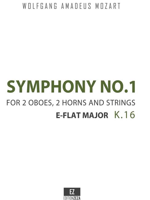 Mozart, W.A. - Symphony No.1 K.16 in E-Flat Major, Score and Parts
