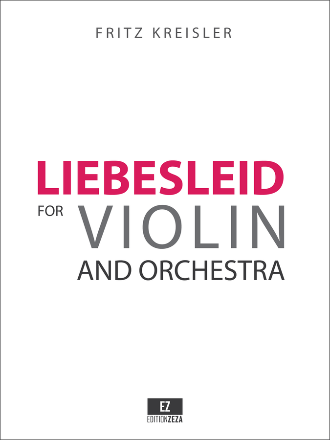 Kreisler Liebesleid for Violin and Orchestra, Score and Parts