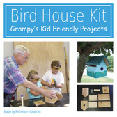 Grampy's Birdhouse Kit