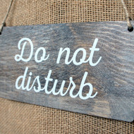 "Wooden ""Do Not Disturb"" Door hanger signs.  Rope fixings.  Sign is dark oak stained pine with white wash and printed graphics.  Can be personalised."