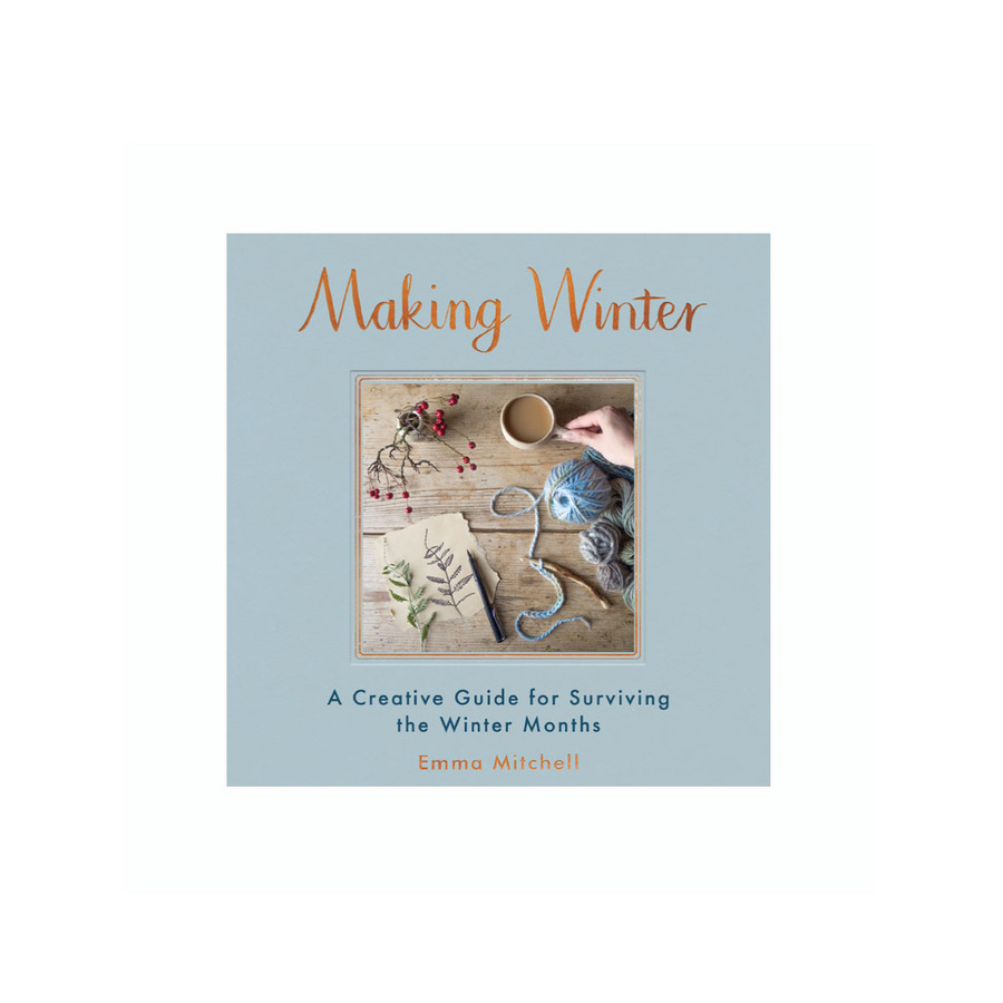 Making Winter Book by Emma Mitchell -SIGNED COPY!