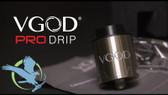 VGOD Pro Drip RDA Tank (MSRP $60.00)