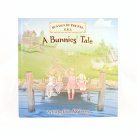 Bunnies by the Bay A Bunnie's Tale