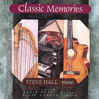 "Steve Hall, ""Classic Memories"" CD"