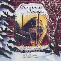 "Steve Hall, ""Christmas Images"" CD"