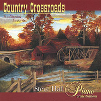 "Steve Hall, ""Country Crossroads"" CD"
