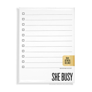 She Busy Notepad by RBTL®