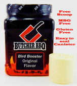 Butcher BBQ Bird Booster