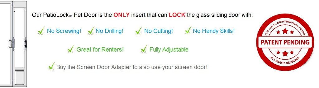 PatioLock Model: Locks with NO Screwing from $299. Screen Adapter optional extra.