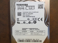 Toshiba MK2576GSX HDD2J95 D UL02 B FW:GS002D 250gb Sata (Donor for Parts)