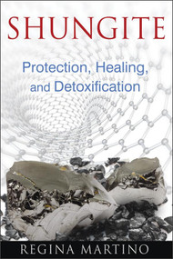 Shungite Protection, Healing, and Detoxification