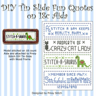 DIY Tin Slide Fun Quotes on 18c Aida
