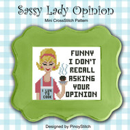 Sassy Lady Opinion