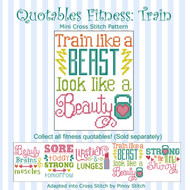 Quotables Fitness Train Like a Beast Sports Cross Stitch Pattern