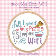 Quotables Pizza Sleep & Wifi Cross Stitch Pattern