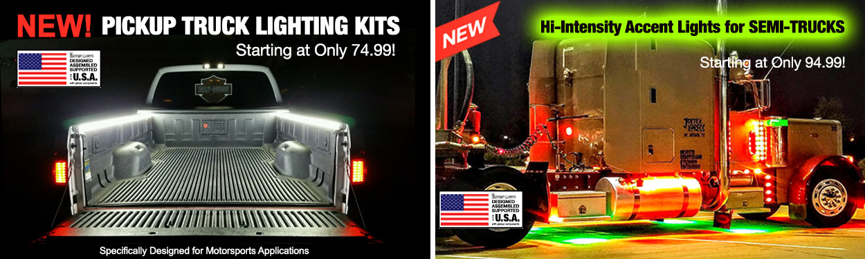 LED Lighting Kits for Pickup and Semi-Trucks