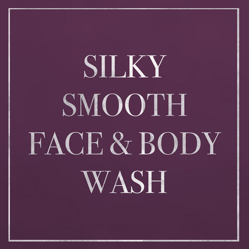 Silky Smooth Face & Body Wash