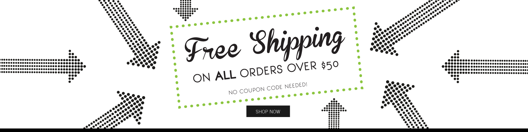 Free shipping on select orders over $50.