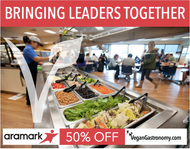 Vegan Gastronomy Culinary Academy Offers Aramark Food Service Employees a Major Discount