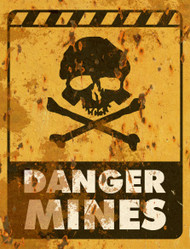 Danger Mines THICK Sign - Halloween Decor Prop Road and Lawn Decoration