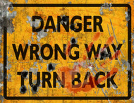 Danger Wrong Way THICK Sign - Halloween Decor Prop Road and Lawn Decoration