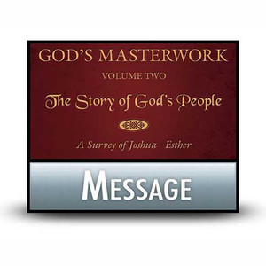 God's Masterwork, Vol 2:  02  Judges: Recycled Misery.  MP3 Download