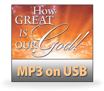 How Great is Our God!   12 MP3 on USB Series