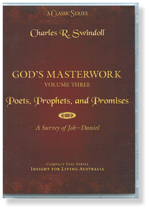 God's Masterwork, Vol 3: Poets, Prophets, and Promises - A Survey of Job - Daniel.  11 CD Series