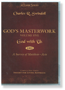 God's Masterwork, Vol 5: God With Us - A Survey of Matthew - Acts.   6 CD Series