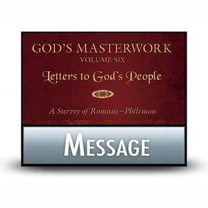 God's Masterwork Vol 6:  Letters to God's People  05  Ephesians: True Portrait of the Church: A Survey of Ephesians.  MP3 Download