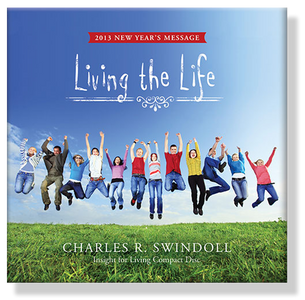 New Year's Message 2013:  Living the Life.  CD