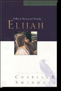 Elijah: A Man of Heroism and Humility.  Paperback Book