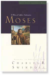 Moses: A Man of Selfless Dedication.  Paperback Book