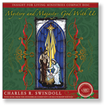 Holiday Messages 2013: Mystery and Majesty - God with Us.  2 CD Series