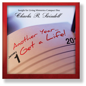 New Year's Message 2014:  Another Year ... Get a Life!   CD