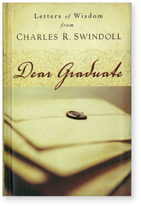 Dear Graduate: Letters of Wisdom from Charles Swindoll.  Hardback Book