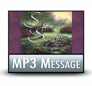 Songs for All Seasons from the Psalms:  02 A Song of Single-Mindedness.   MP3 Download