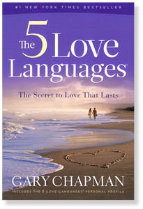 The 5 Love Languages: The Secret to Love that Lasts.  Paperback Book