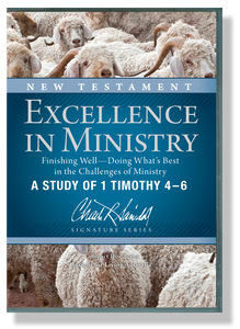 Excellence in Ministry, Finishing Well:  Doing What's Best in the Challenges of Ministry - A Study of 1 Timothy 4-6.  10 CD Series