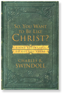 So You Want to be Like Christ?