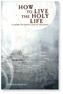 How to Live the Holy Life.  Paperback Book