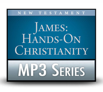 James: Hands-On Christianity.  16  MP3 Download Series