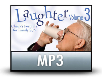 Laughter Volume 3: Chuck's Formula for Family Fun.  MP3