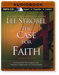 The Case for Faith.  Unabridged MP3 Audio Book