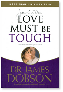 Love Must Be Tough.  Paperback Book