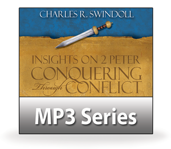 Insights on 2 Peter: Conquering Through Conflict.  10  MP3 Series Download