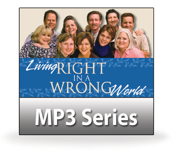 Living Right in a Wrong World.  16  MP3 Series Download