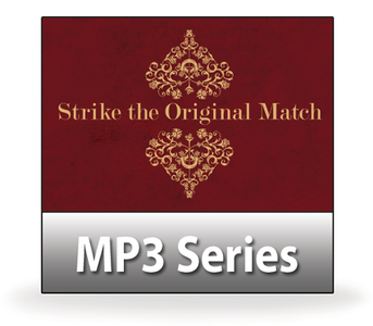 Strike the Original Match.  14 MP3 Series Download