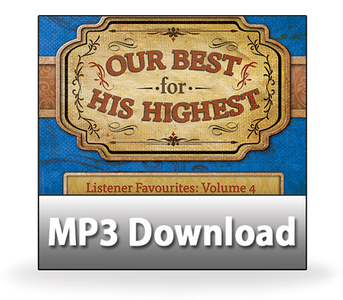 Listener Favourites, Volume 4:  04 Suffering, Sickness, Sin — and Healing.  MP3 Download
